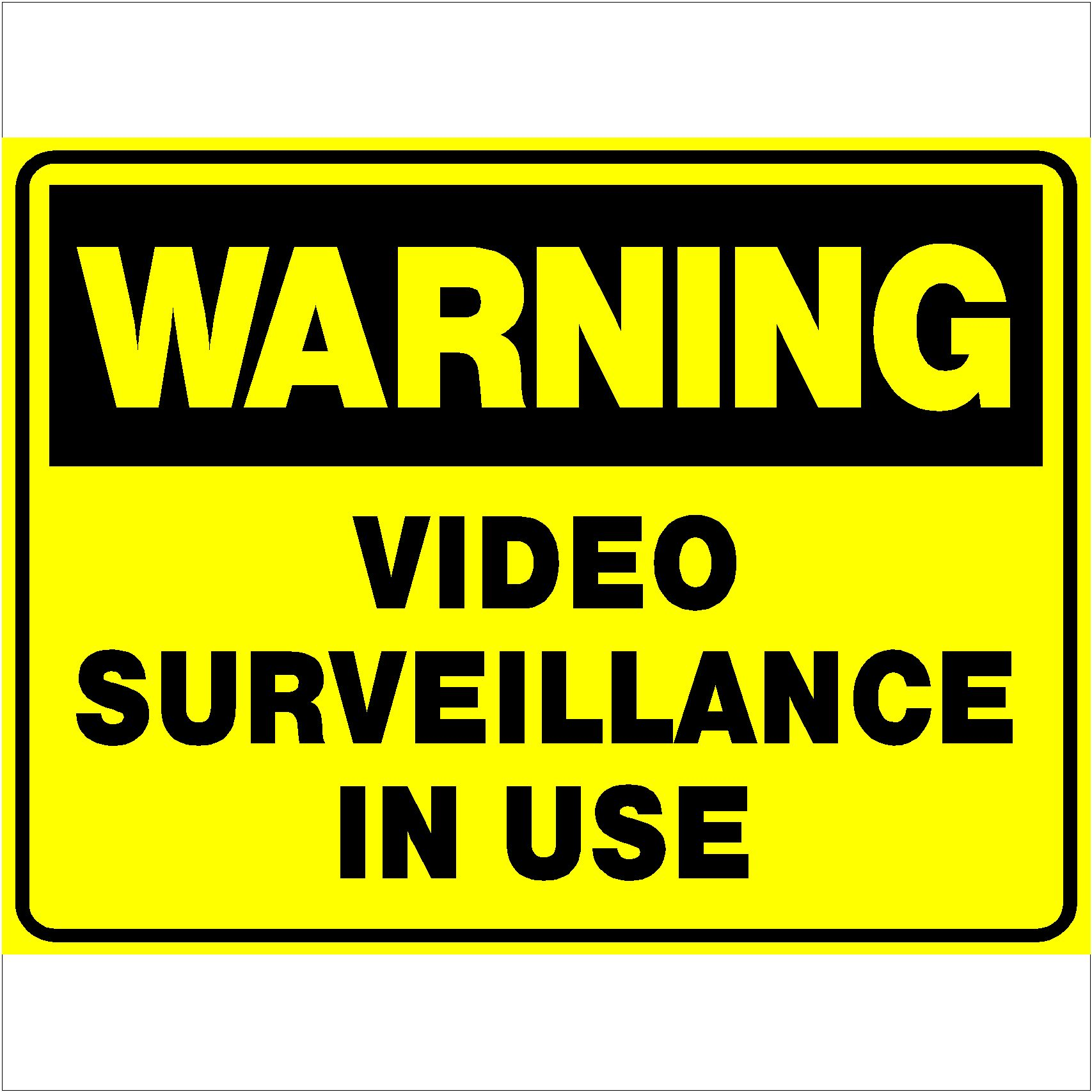 Warning Video Surveillance In Use