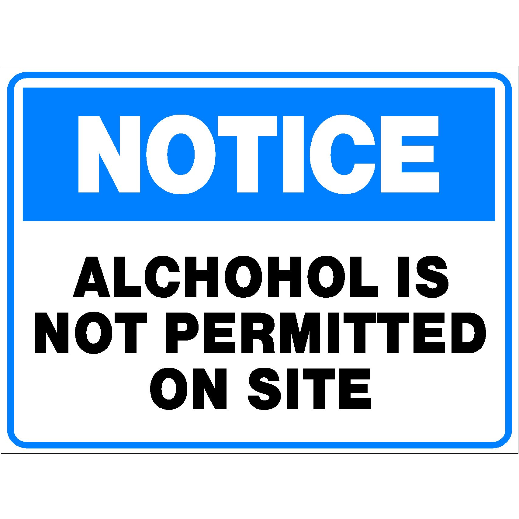 Notice Alcohol Is Not Permitted On Site