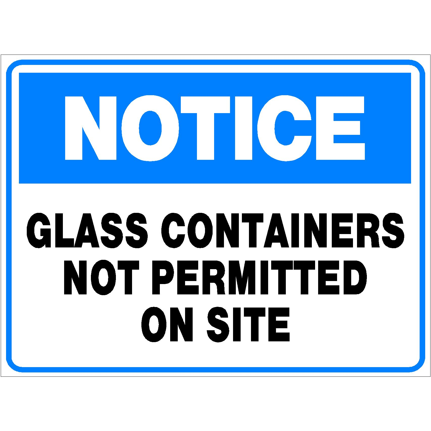 Notice Glass Containers Not Permitted On Site