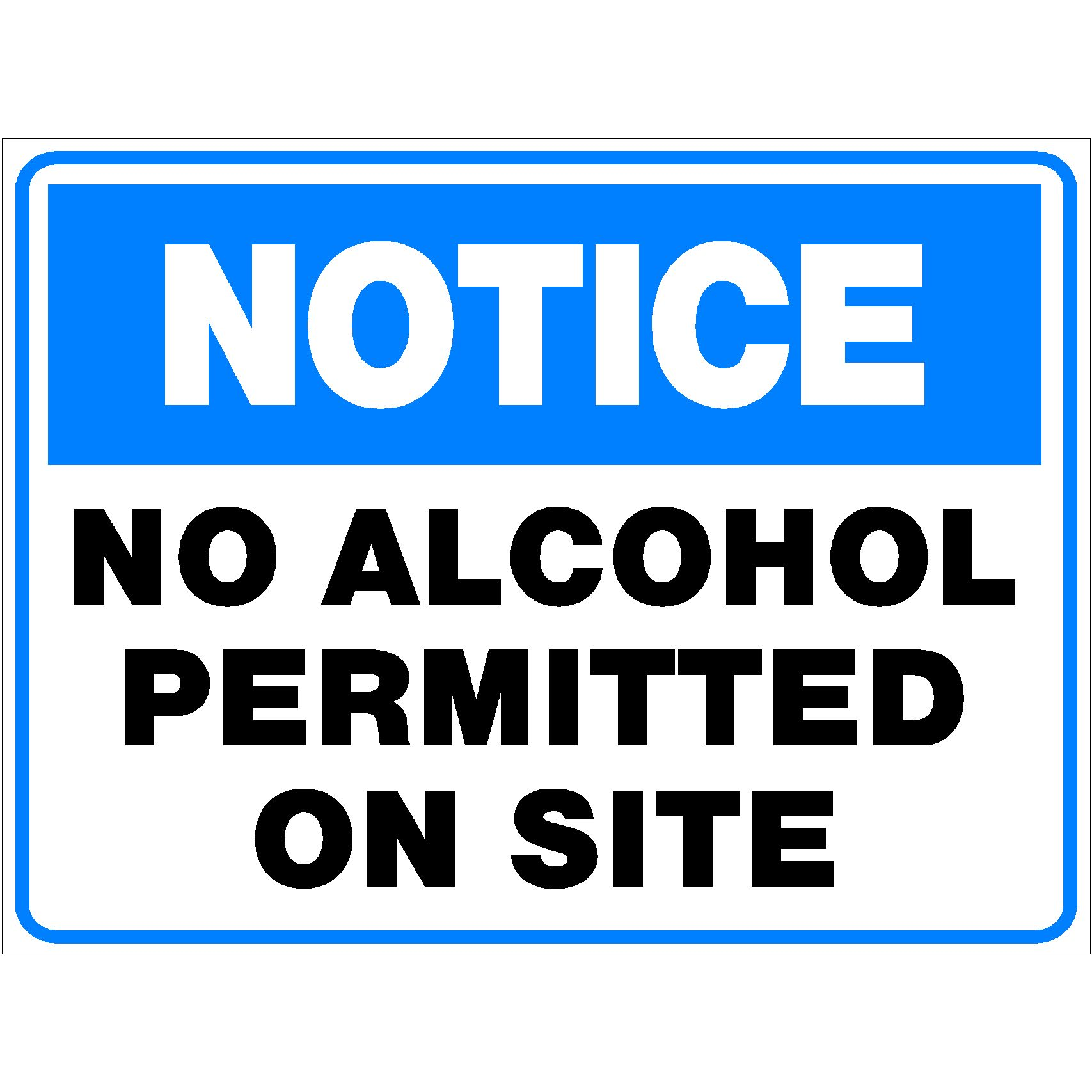 Notice No Alcohol Permitted On Site