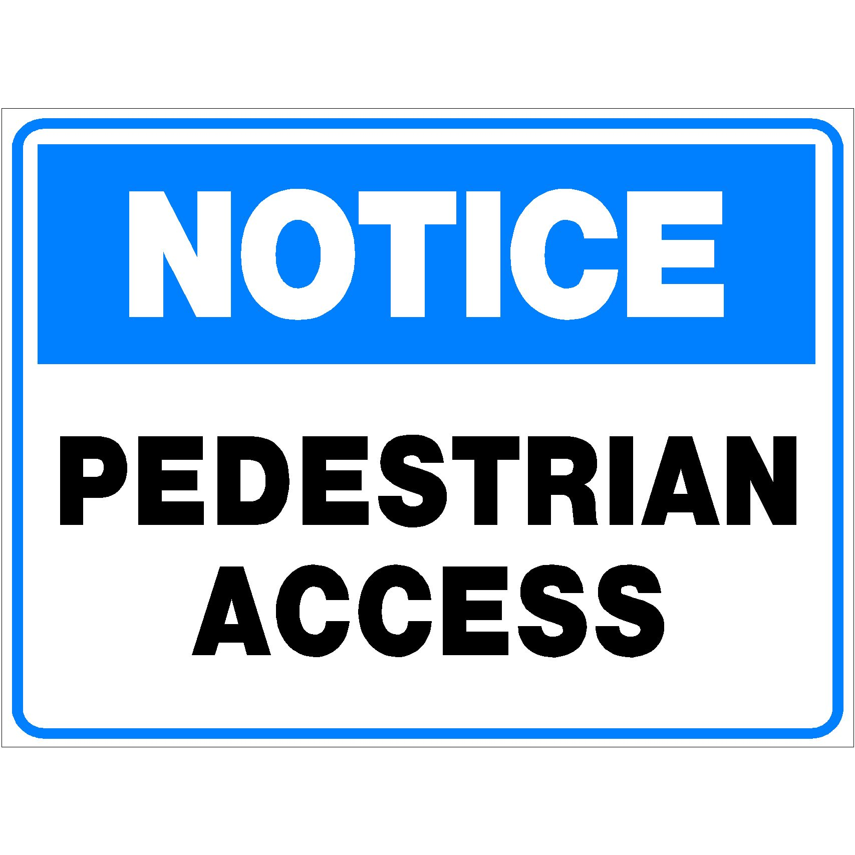 Notice Pedestrian Access
