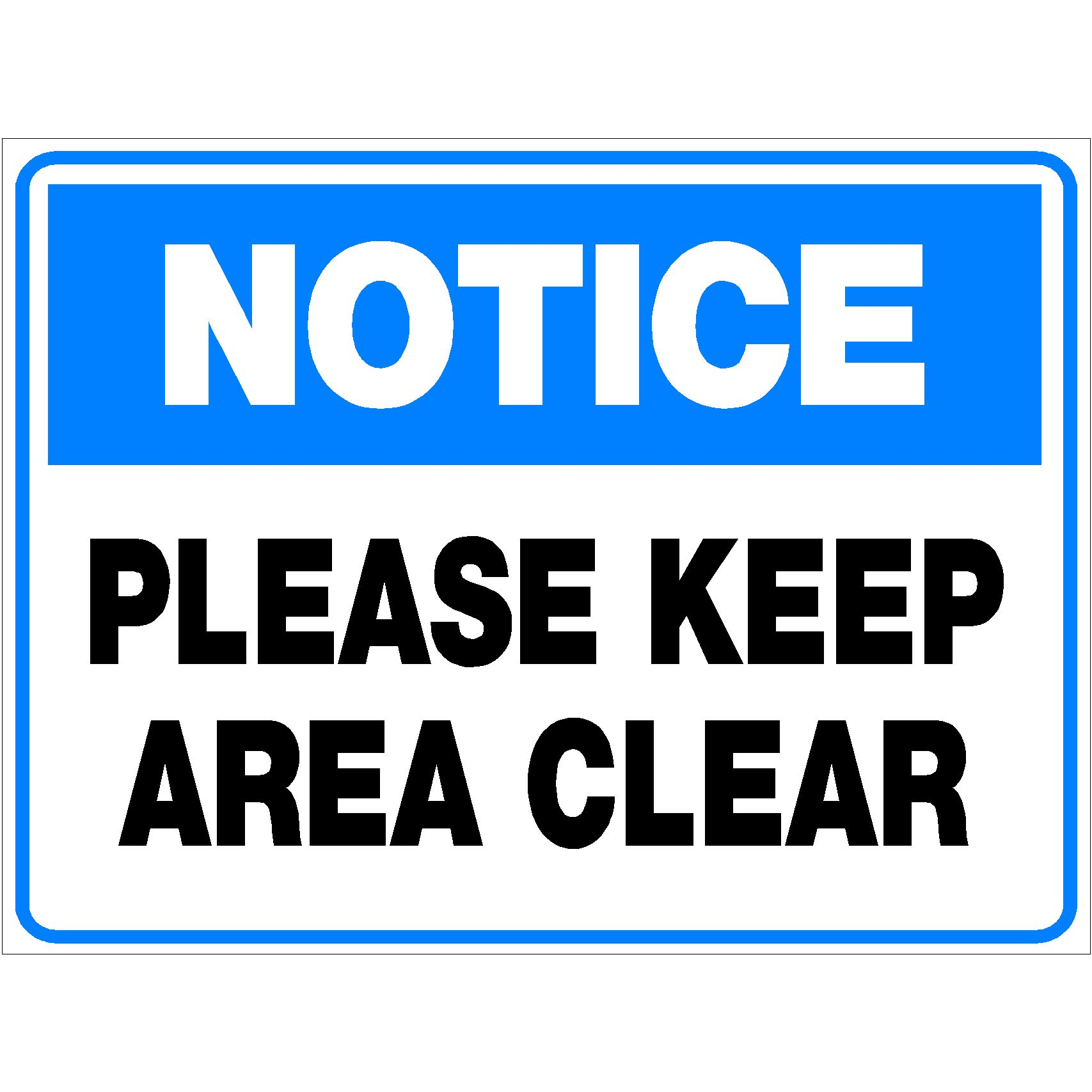 Notice Please Keep Area Clear