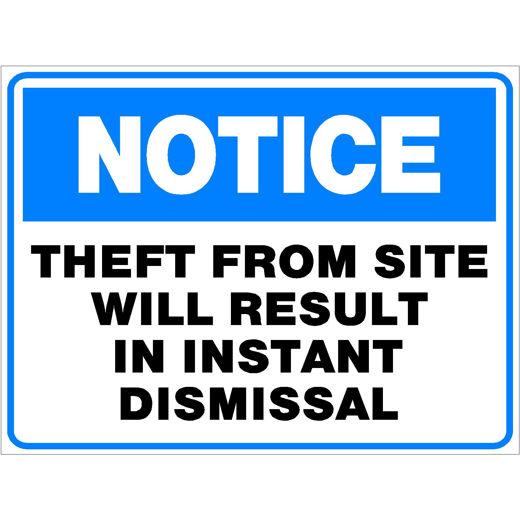 Notice Theft On Site Will Result In Instant Dismissal