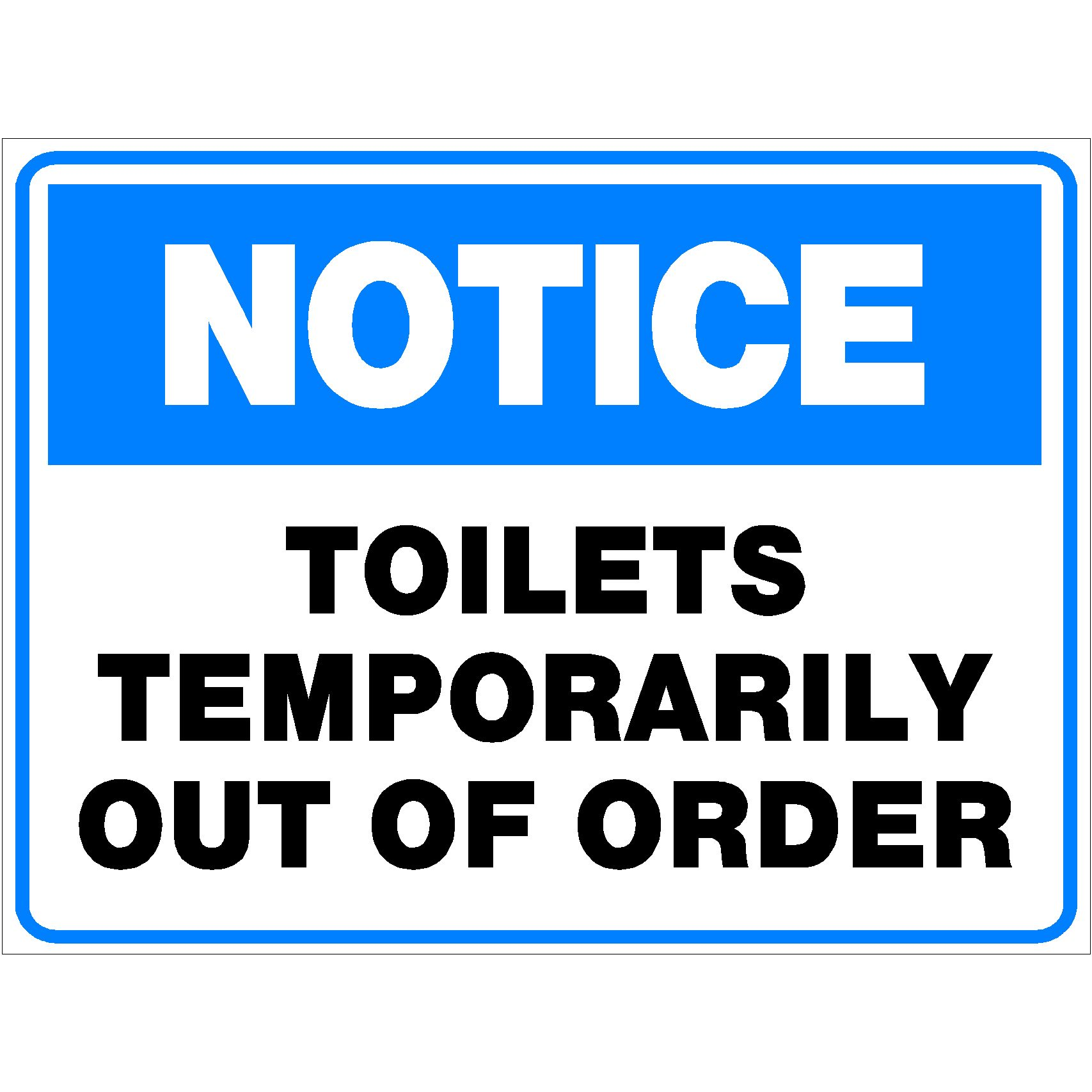 Notice Toilets Temporarily Out Of Order