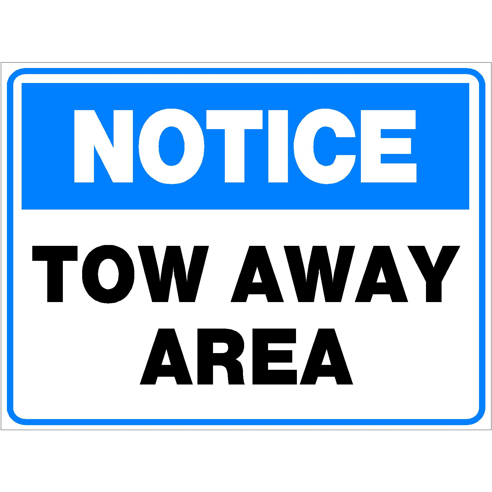 Notice Tow Away Area