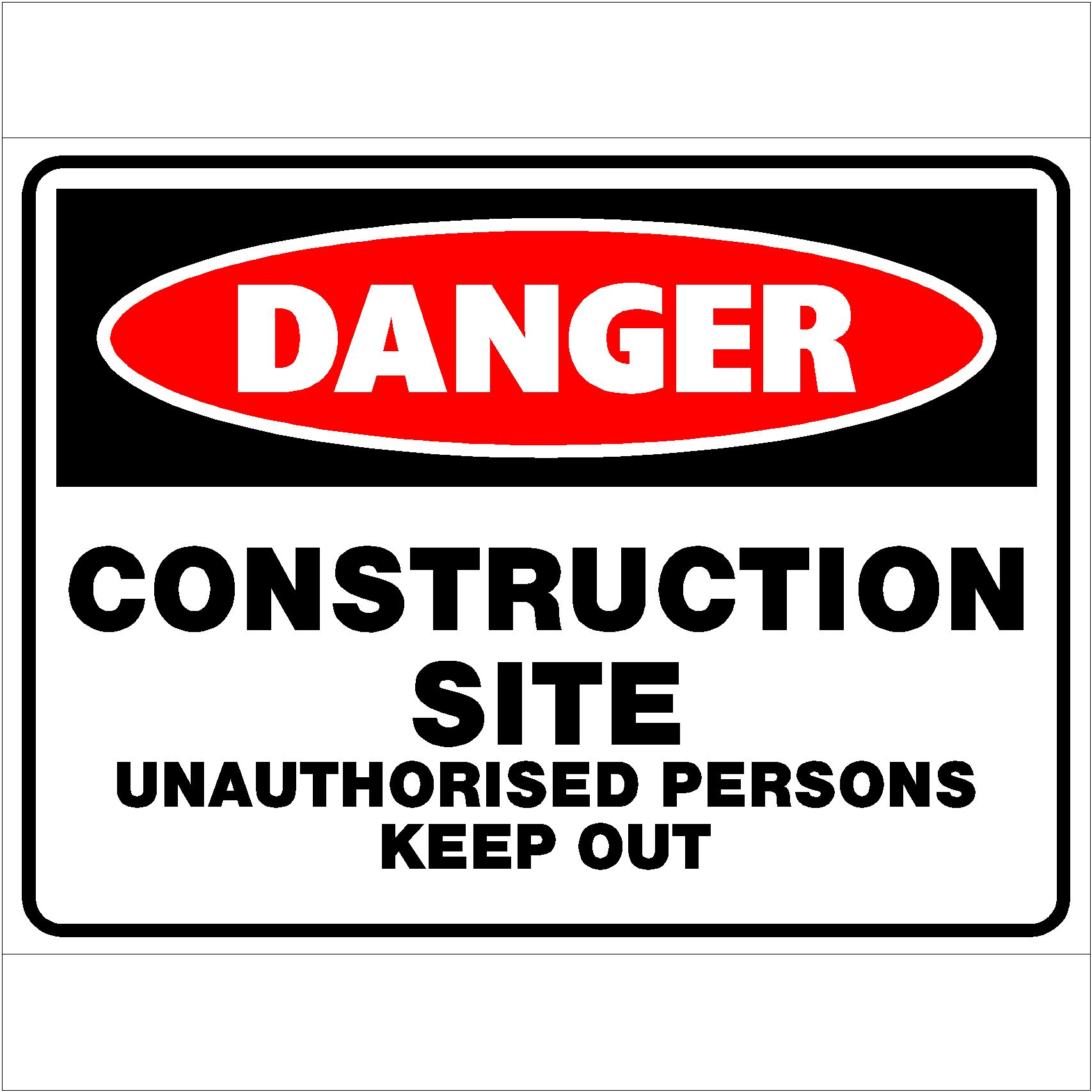 Danger Construction Site