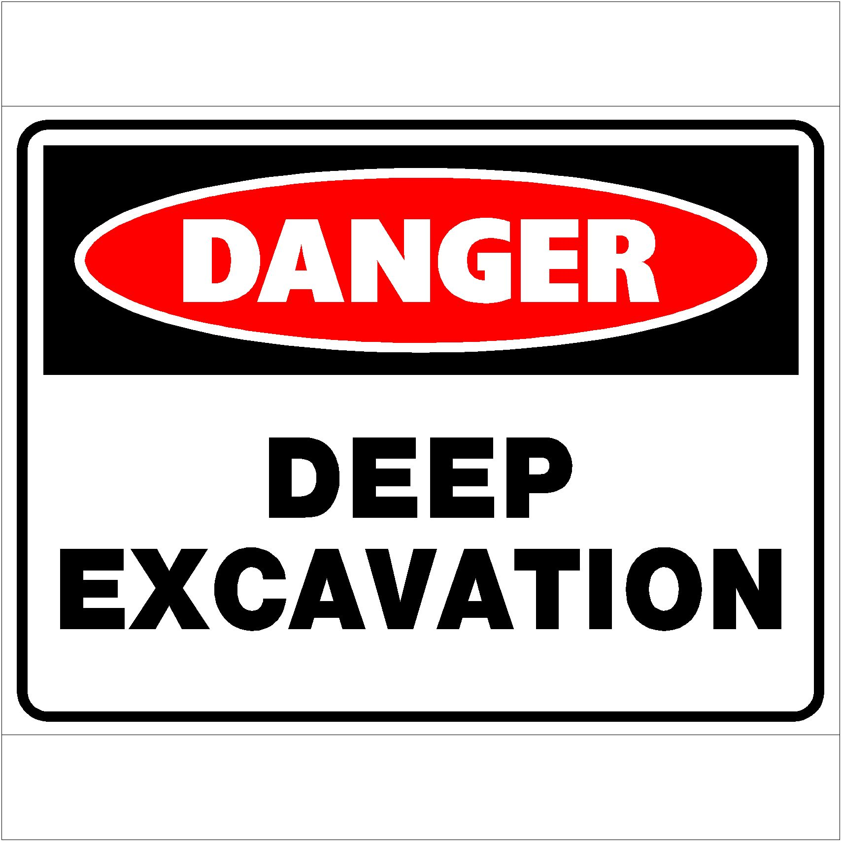 Danger Deep Excavation