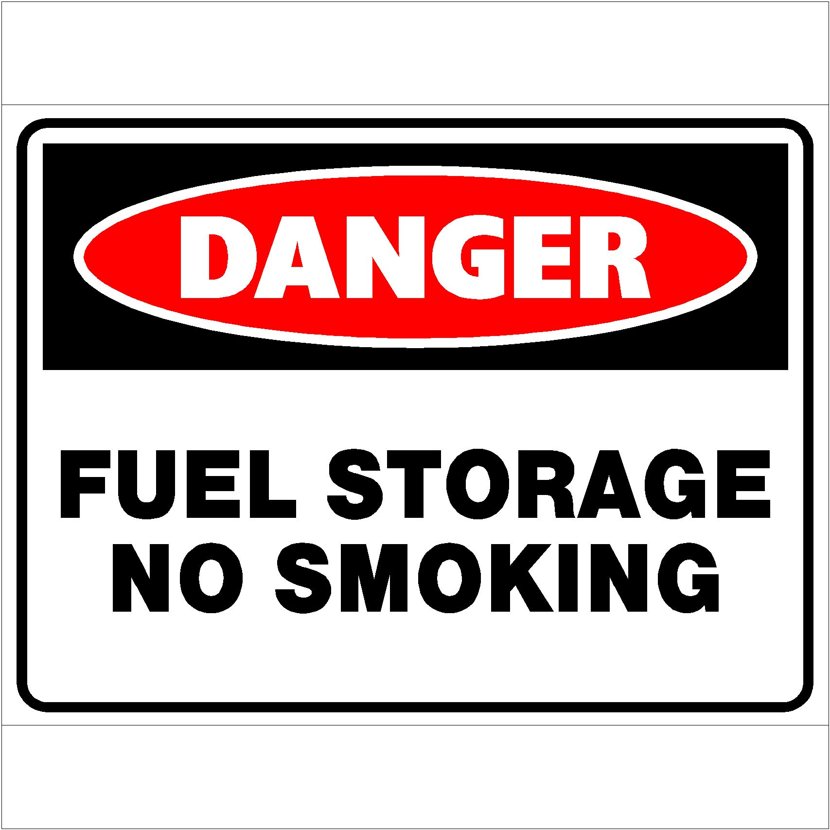 Danger Fuel Storage No Smoking