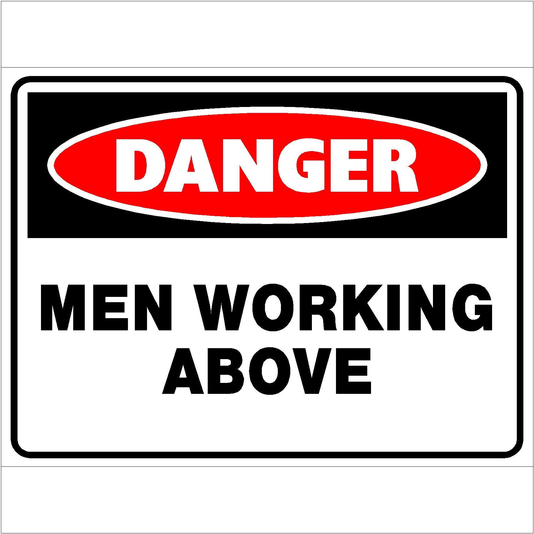 Danger Men Working Above