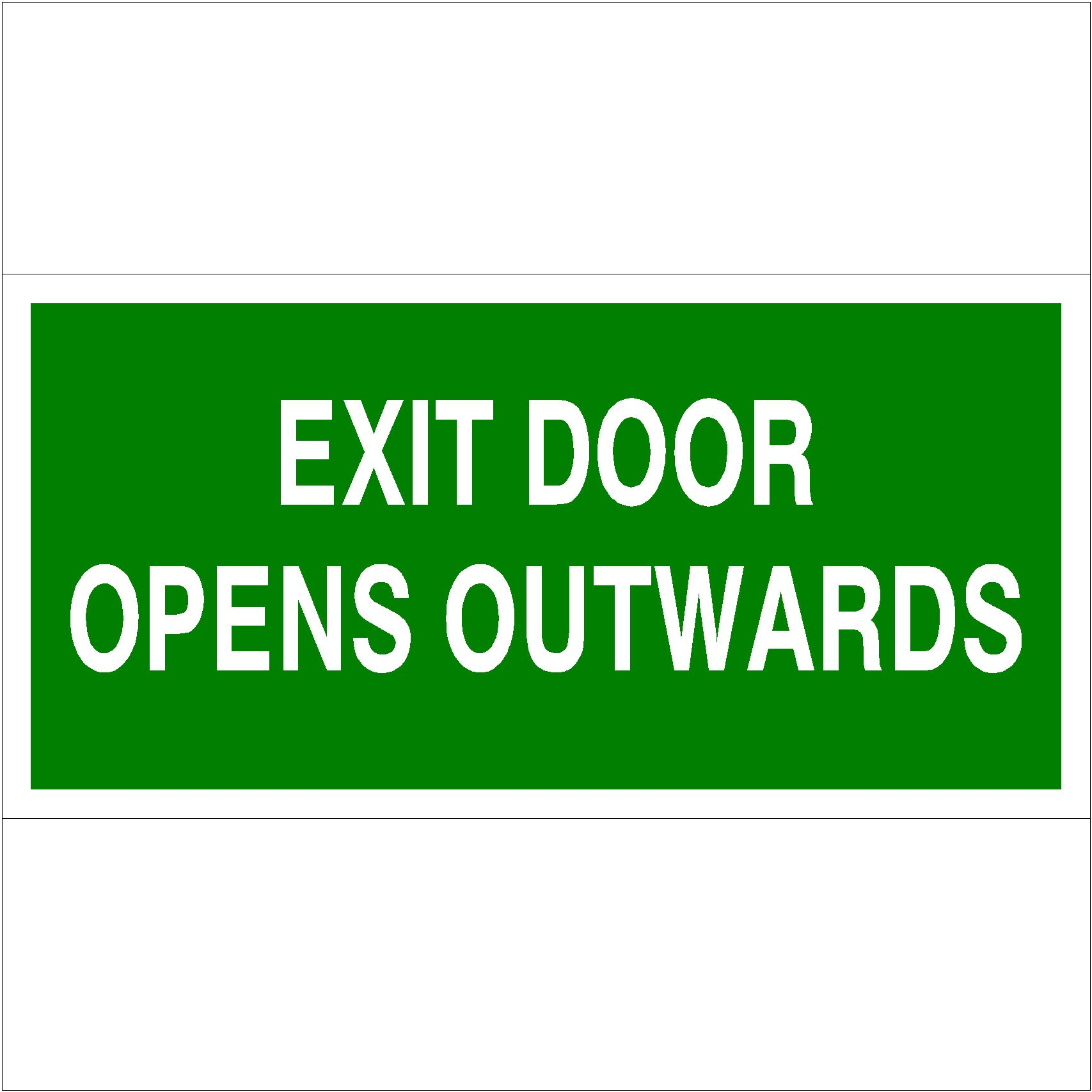 Exit door opens outwards