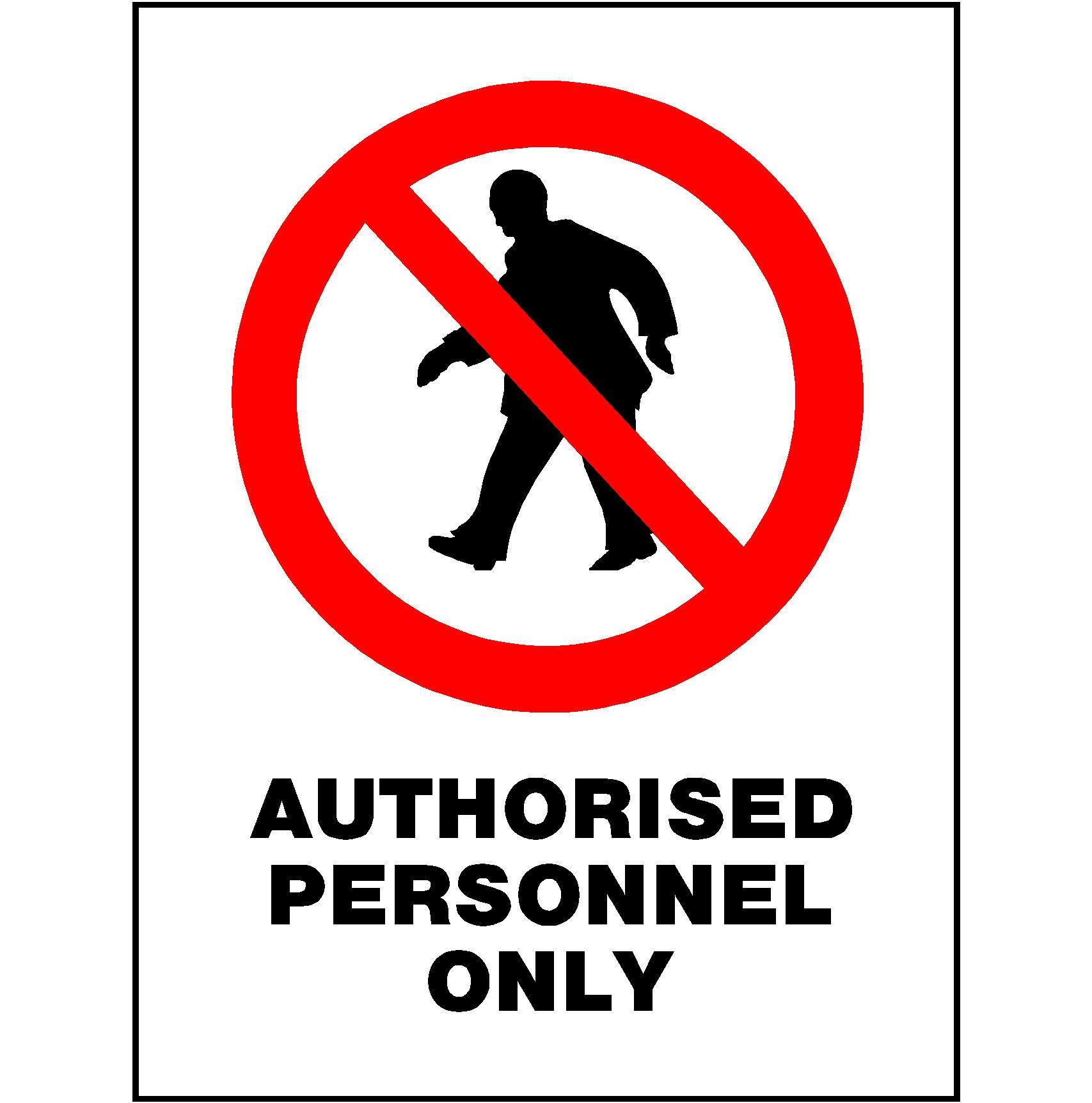 Authorised Personnel Only